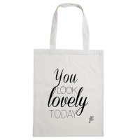 Tote Bag - You look lovely today